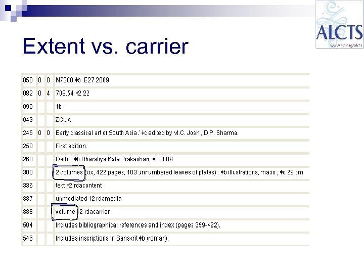 Extent vs. carrier