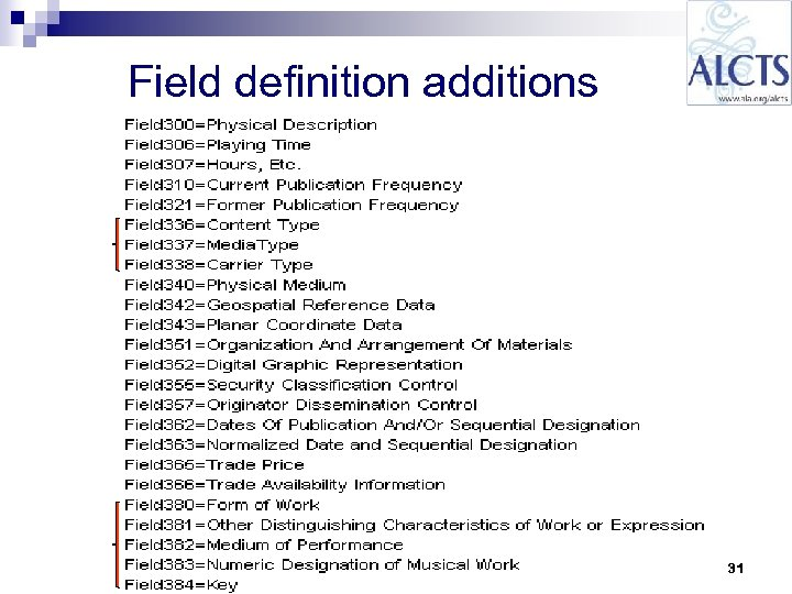 Field definition additions 31