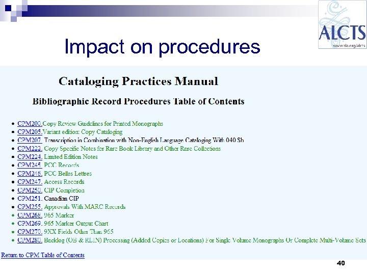Impact on procedures 40