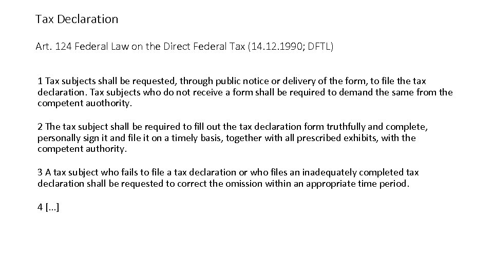 Tax Declaration Art. 124 Federal Law on the Direct Federal Tax (14. 12. 1990;