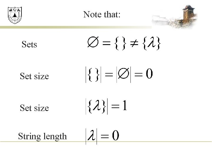 Note that: Sets Set size String length