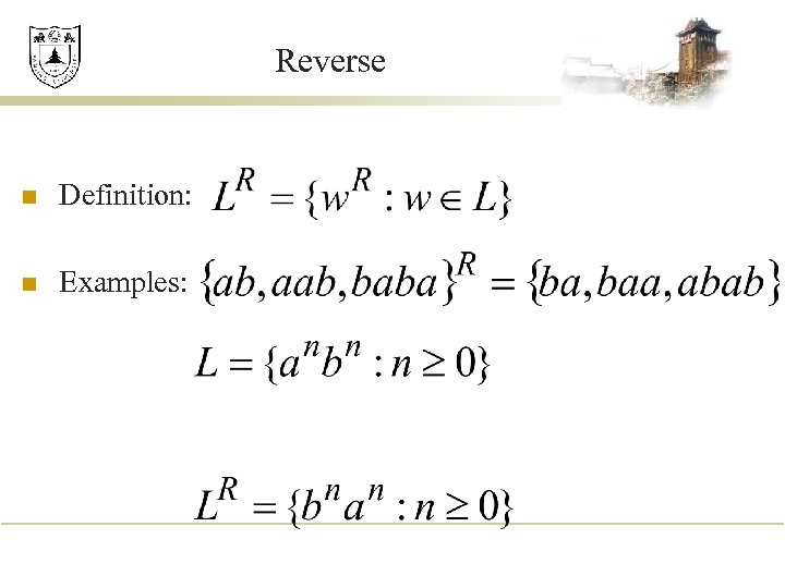Reverse n Definition: n Examples: