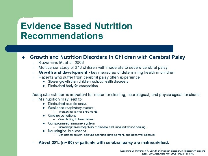 Evidence Based Nutrition Recommendations l Growth and Nutrition Disorders in Children with Cerebral Palsy