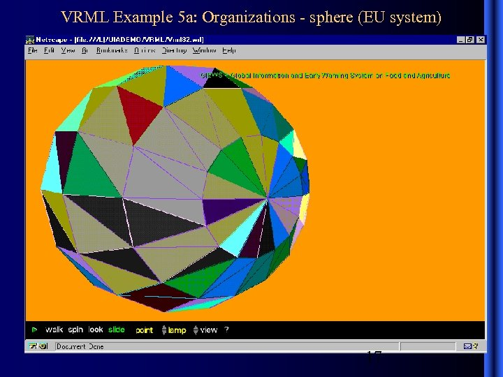 VRML Example 5 a: Organizations - sphere (EU system) 17