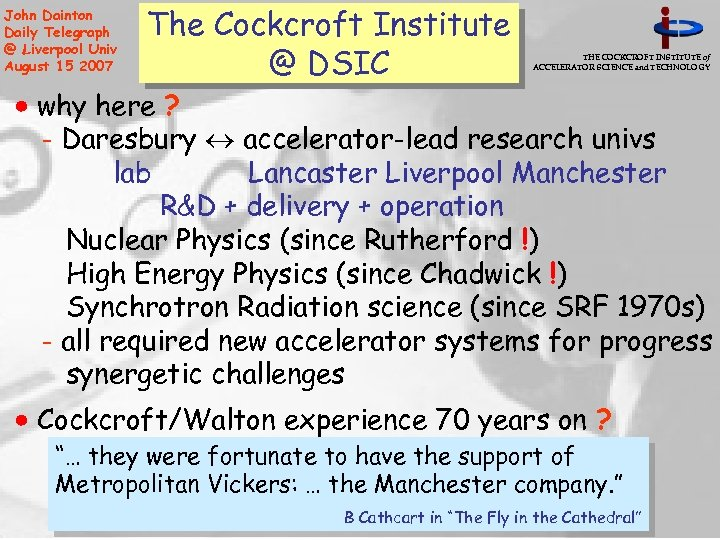 John Dainton Daily Telegraph @ Liverpool Univ August 15 2007 The Cockcroft Institute @
