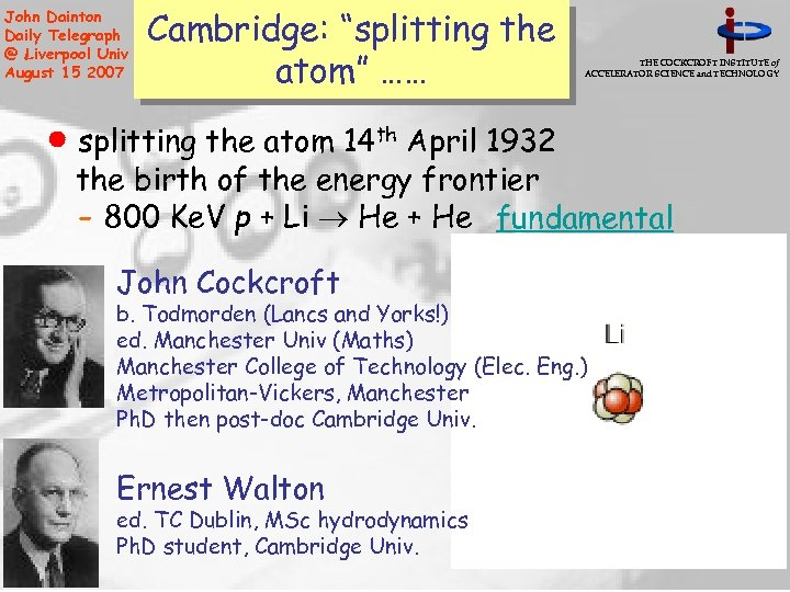 "John Dainton Daily Telegraph @ Liverpool Univ August 15 2007 Cambridge: ""splitting the atom"""