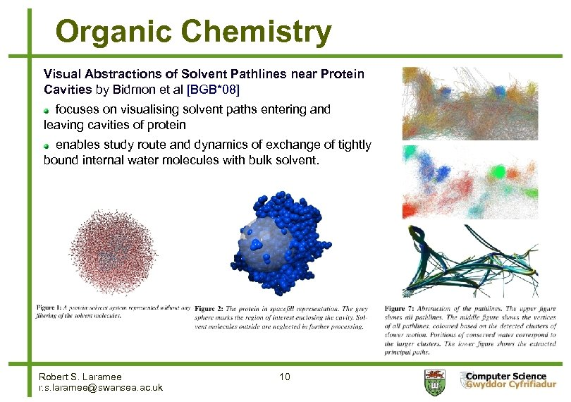 Organic Chemistry Visual Abstractions of Solvent Pathlines near Protein Cavities by Bidmon et al