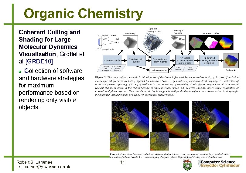 Organic Chemistry Coherent Culling and Shading for Large Molecular Dynamics Visualization, Grottel et al