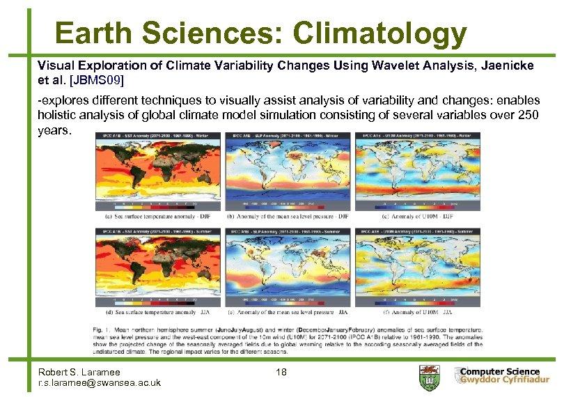 Earth Sciences: Climatology Visual Exploration of Climate Variability Changes Using Wavelet Analysis, Jaenicke et