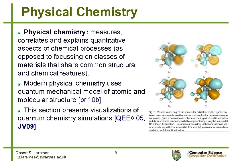 Physical Chemistry Physical chemistry: measures, correlates and explains quantitative aspects of chemical processes (as