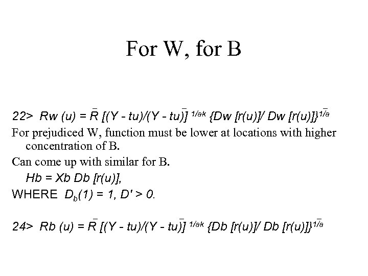 For W, for B _ _ _ [r(u)]}1/a 22> Rw (u) = R [(Y