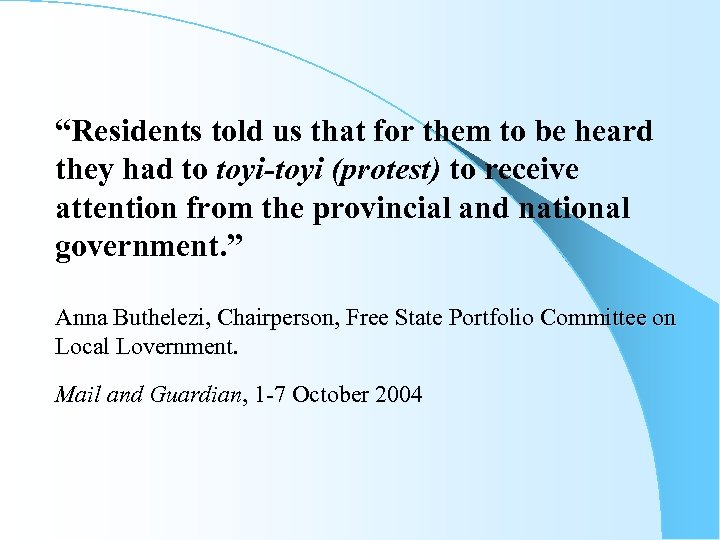 """""""Residents told us that for them to be heard they had to toyi-toyi (protest)"""
