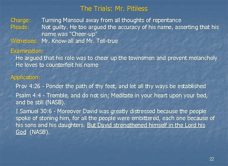 The Trials: Mr. Pitiless Charge: Pleads: Turning Mansoul away from all thoughts of repentance