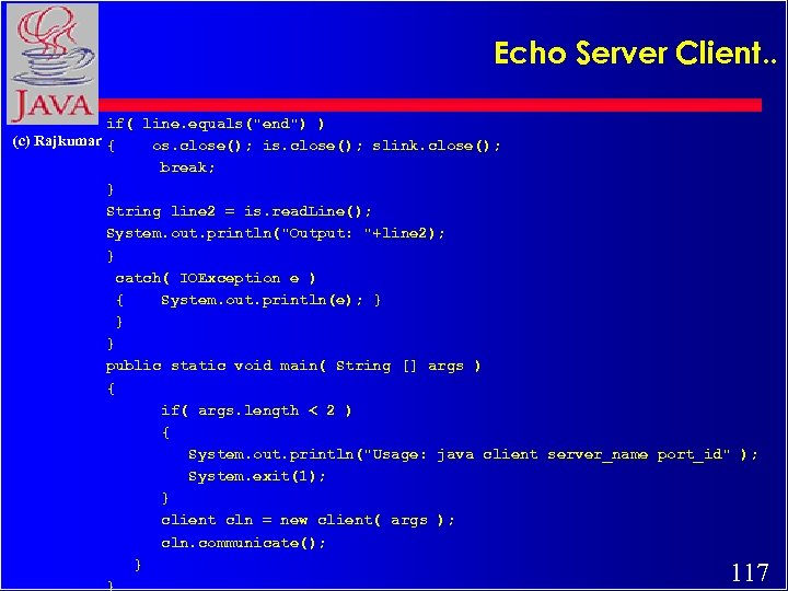 Echo Server Client. . if( line. equals(