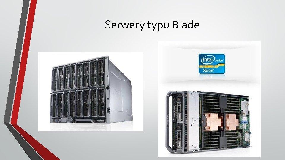 Serwery typu Blade