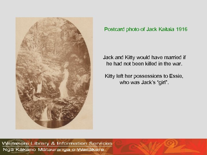 Postcard photo of Jack Kaitaia 1916 Jack and Kitty would have married if he