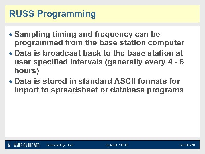 RUSS Programming · Sampling timing and frequency can be programmed from the base station