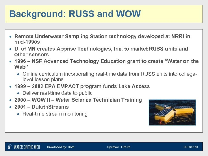 Background: RUSS and WOW · Remote Underwater Sampling Station technology developed at NRRI in