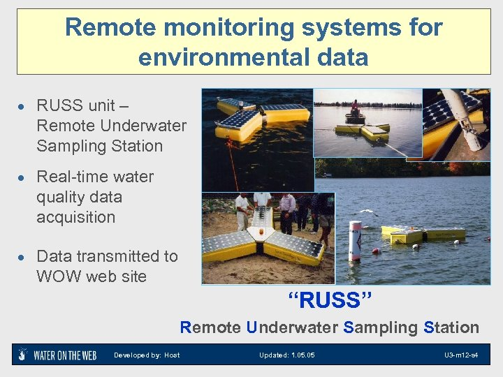 Remote monitoring systems for environmental data · RUSS unit – Remote Underwater Sampling Station