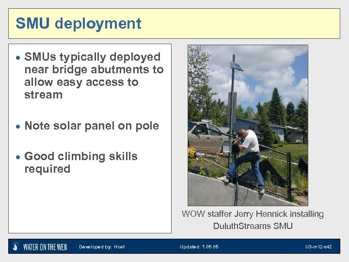 SMU deployment · SMUs typically deployed near bridge abutments to allow easy access to