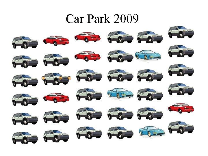 Car Park 2009