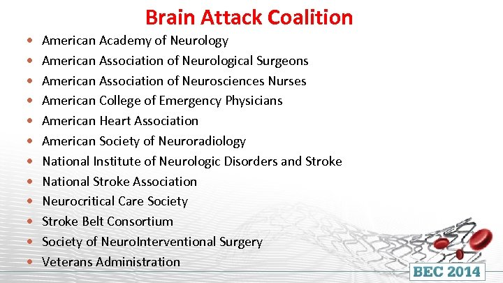 Brain Attack Coalition American Academy of Neurology American Association of Neurological Surgeons American Association