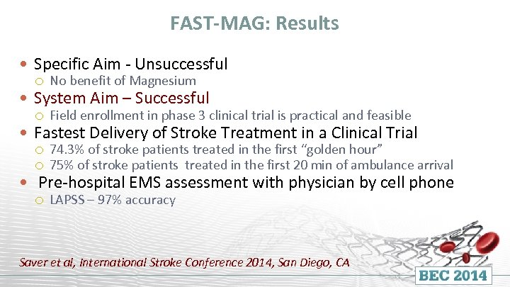 FAST-MAG: Results Specific Aim - Unsuccessful No benefit of Magnesium Field enrollment in phase