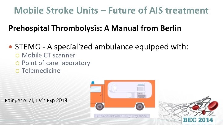 Mobile Stroke Units – Future of AIS treatment Prehospital Thrombolysis: A Manual from Berlin