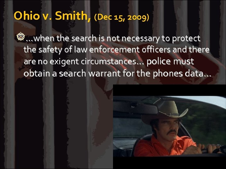 Ohio v. Smith, (Dec 15, 2009) …when the search is not necessary to protect