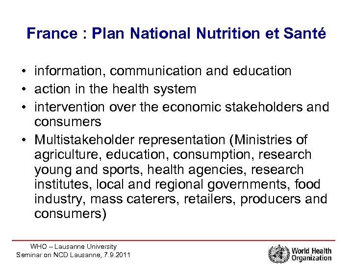 France : Plan National Nutrition et Santé • information, communication and education • action