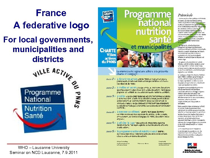 France A federative logo For local governments, municipalities and districts WHO – Lausanne University