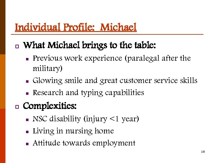 Individual Profile: Michael p What Michael brings to the table: n n n p