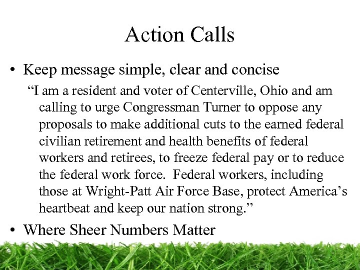 """Action Calls • Keep message simple, clear and concise """"I am a resident and"""