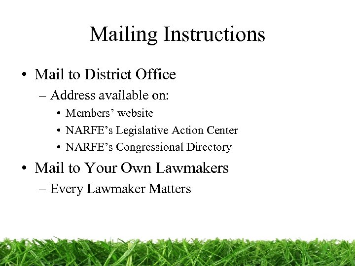 Mailing Instructions • Mail to District Office – Address available on: • Members' website