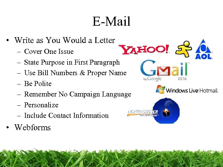 E-Mail • Write as You Would a Letter – – – – Cover One
