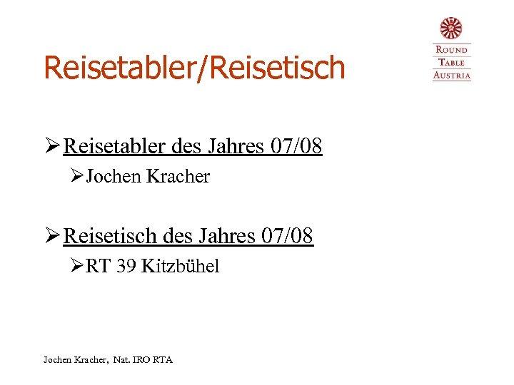 Reisetabler/Reisetisch Ø Reisetabler des Jahres 07/08 ØJochen Kracher Ø Reisetisch des Jahres 07/08 ØRT