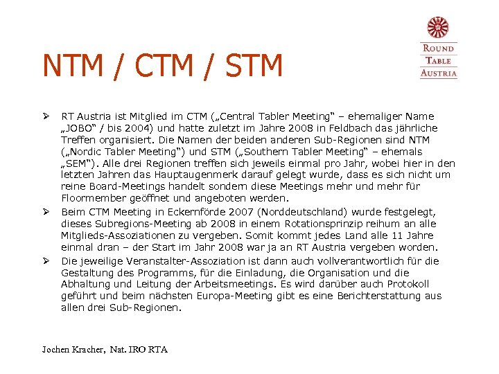 NTM / CTM / STM Ø Ø Ø RT Austria ist Mitglied im CTM