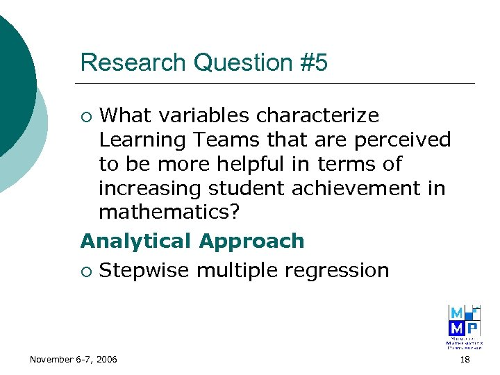 Research Question #5 What variables characterize Learning Teams that are perceived to be more