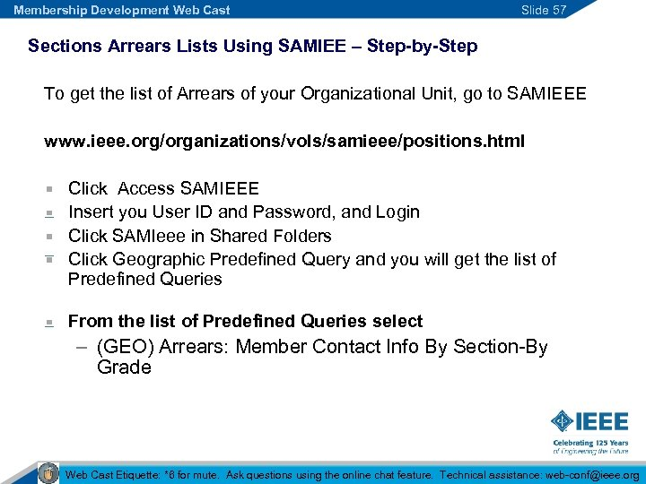 Membership Development Web Cast Slide 57 Sections Arrears Lists Using SAMIEE – Step-by-Step To