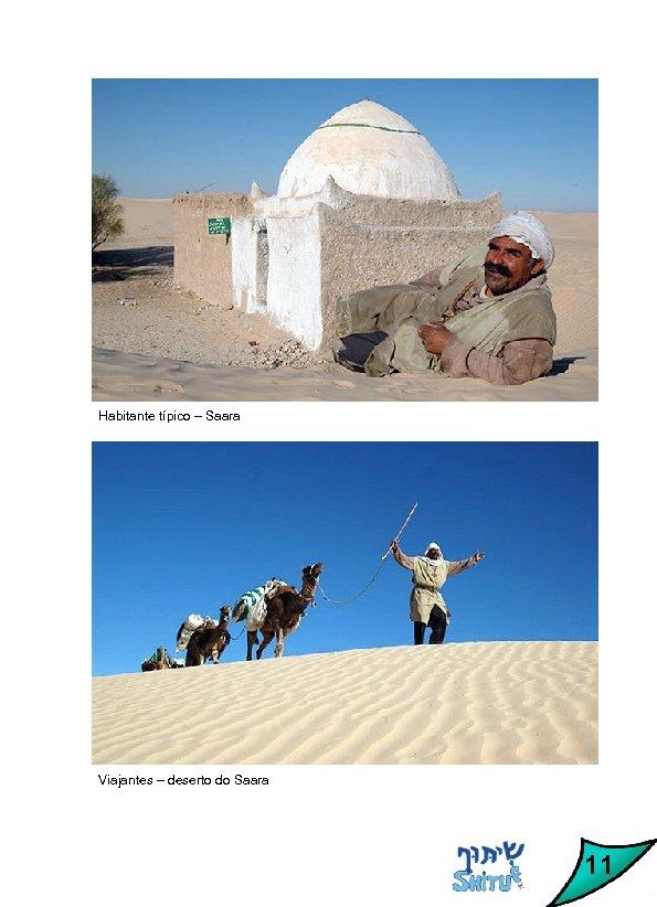 Habitante típico – Saara Viajantes – deserto do Saara 11