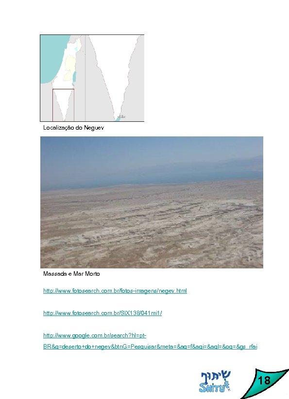 Localização do Neguev Massada e Mar Morto http: //www. fotosearch. com. br/fotos-imagens/negev. html http: