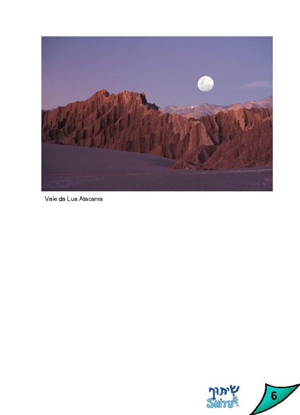 Vale da Lua Atacama 6