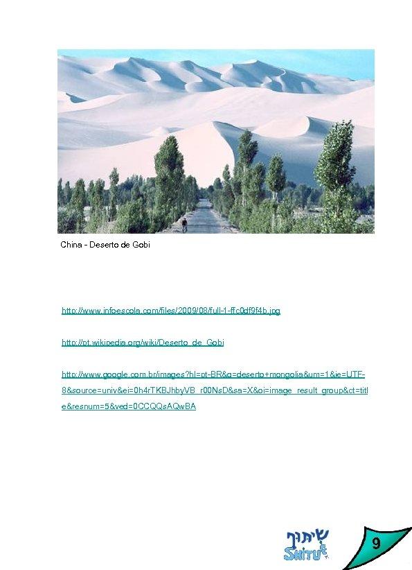 China - Deserto de Gobi http: //www. infoescola. com/files/2009/08/full-1 -ffc 0 df 9 f