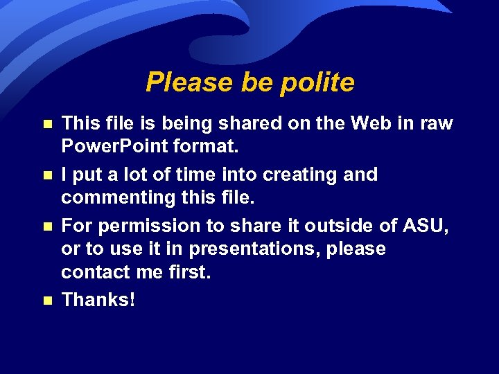 Please be polite n n This file is being shared on the Web in
