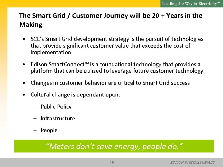 SM The Smart Grid / Customer Journey will be 20 + Years in the