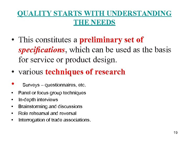 QUALITY STARTS WITH UNDERSTANDING THE NEEDS • This constitutes a preliminary set of specifications,