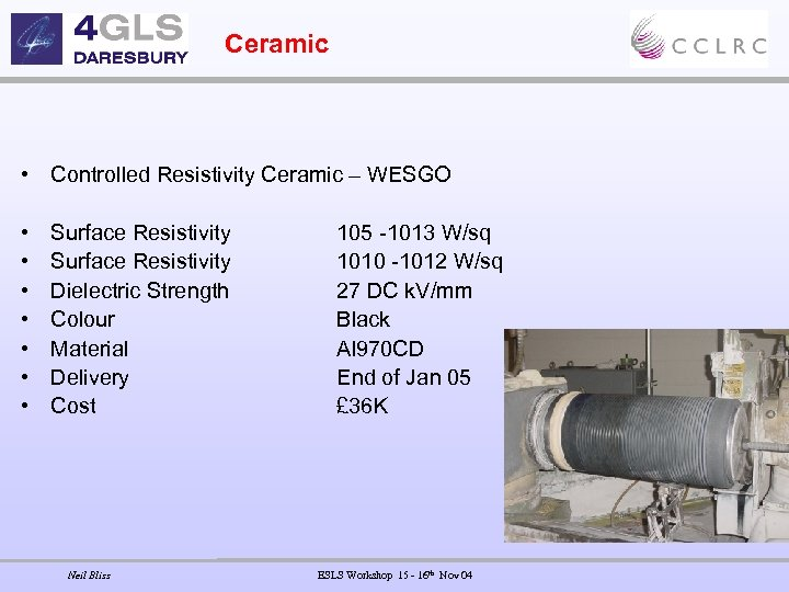 Ceramic • Controlled Resistivity Ceramic – WESGO • • Surface Resistivity Dielectric Strength Colour