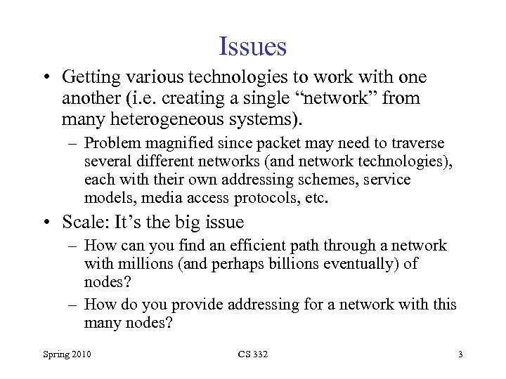 Issues • Getting various technologies to work with one another (i. e. creating a