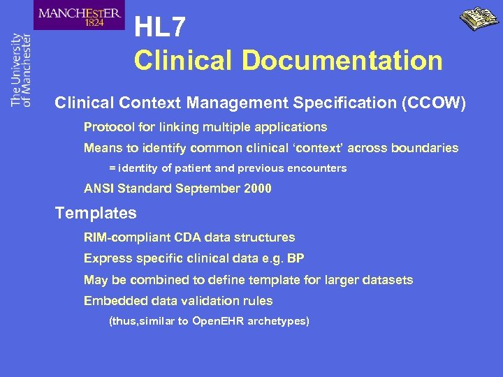 HL 7 Clinical Documentation Clinical Context Management Specification (CCOW) Protocol for linking multiple applications