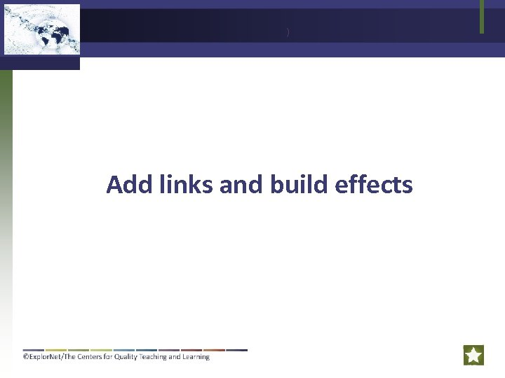) Add links and build effects